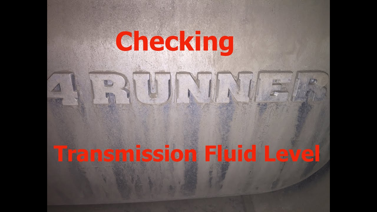 How To Check Toyota 4runner 5 Spd Automatic Transmission