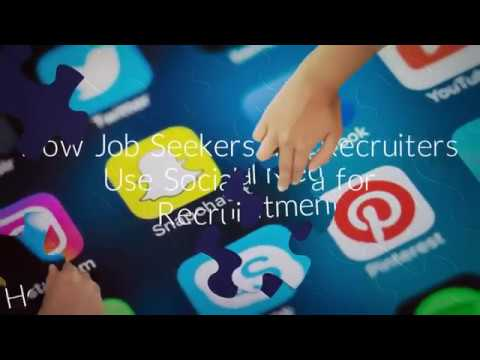 How Job Seekers and Recruiters Use Social Media for Recruitment