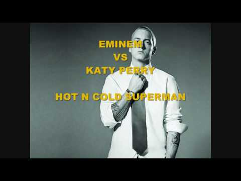 Eminem VS Katy Perry - Hot N Cold Superman NEW 2010 VERSION