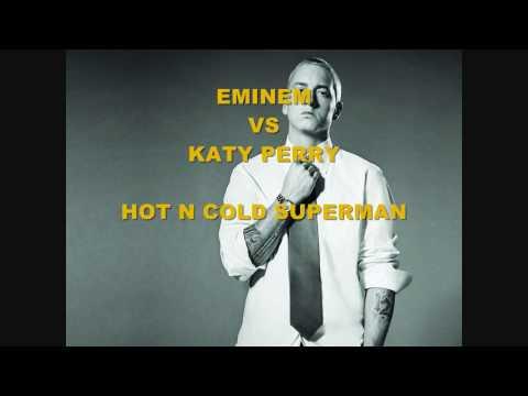 Eminem VS Katy Perry - Hot N Cold Superman NEW 2010 VERSION