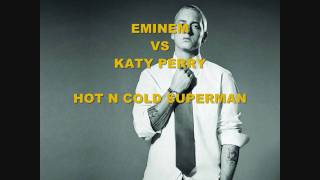 Eminem VS Katy Perry Hot N Cold Superman NEW 2010 VERSION