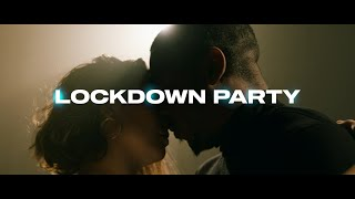 IVAN LE COCO - LOCKDOWN PARTY (OFFICIAL VIDEO)