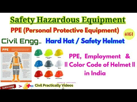 PPE || Safety Hazardous Equipment || Color Code Of Hard Hat / Safety Helmet || Civil Engineering