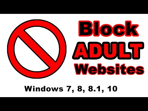 Easy way to block all type adult website, windows 7, 8, 8.1, 10