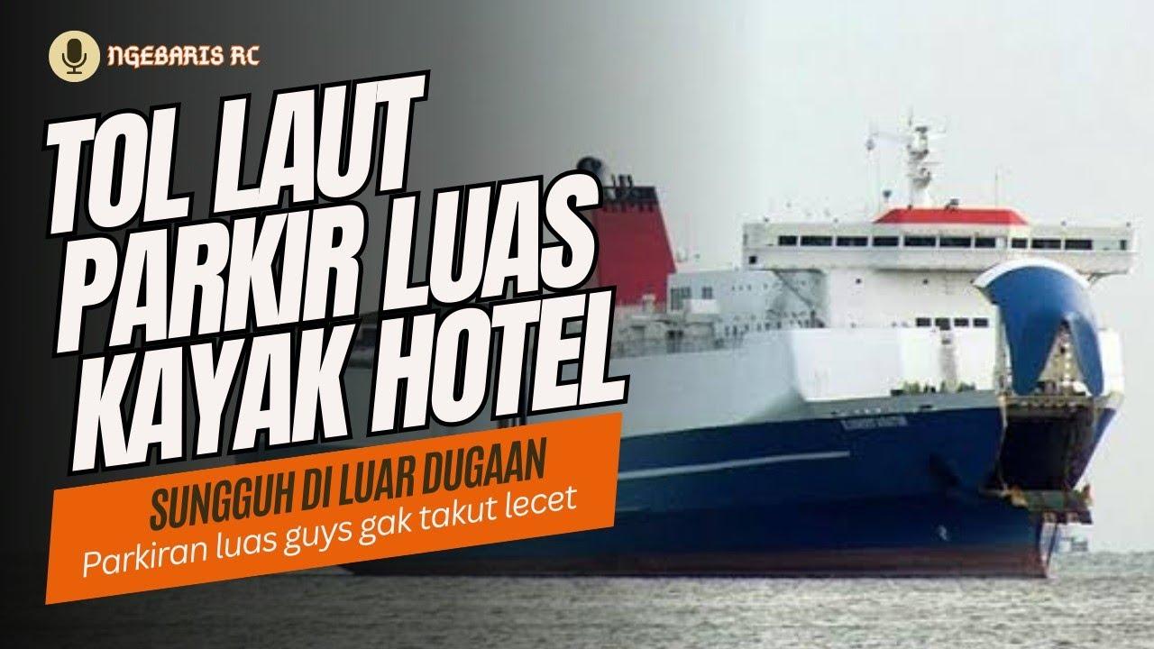 Kapal Mutiara Ferindo 1 Kapal Besar Gak Kerasa Goyang Aman Ferry