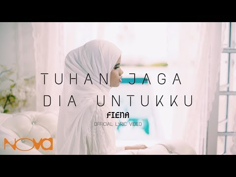 FIENA - Tuhan Jaga Dia Untukku (Official Lyric Video)