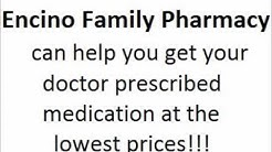 Encino Pharmacy - Lowest Prices!!!