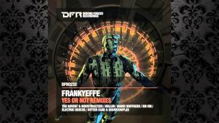Frankyeffe - Yes Or Not (The Advent & Industrialyzer Remix) [DRIVING FORCES RECORDINGS]