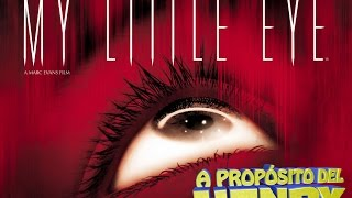My little eye (2002) | A propósito del Henry