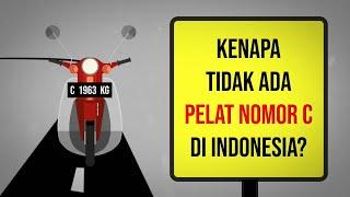 Kenapa Tidak Ada Pelat Nomor C di Indonesia?