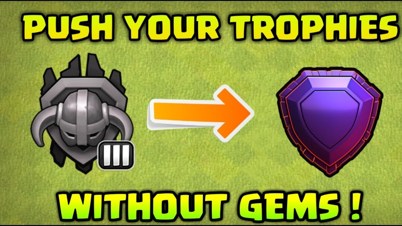 PUSH YOUR TROPHIES WITHOUT GEMS ! CLASH OF CLANS