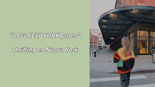 VLOG NUEVA YORK parte 2 + thrifting en NYC