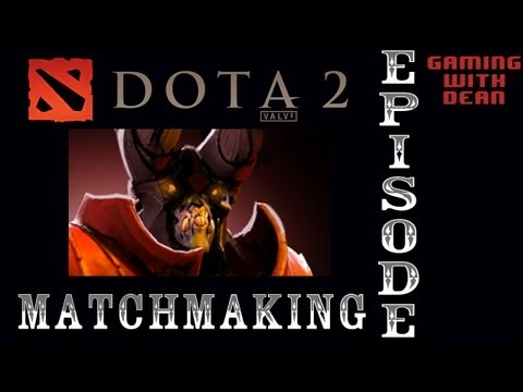dota matchmaking youtube