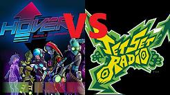 Hover: Revolt of Gamers vs. Jet Set Radio