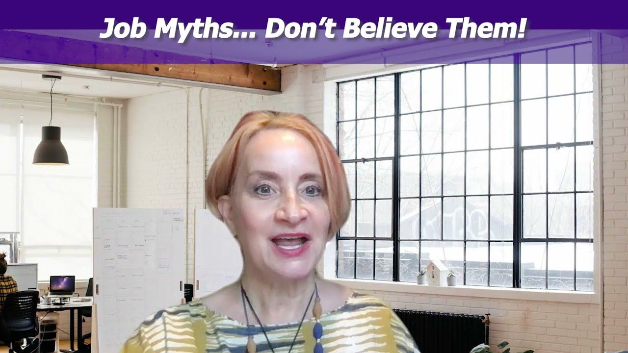 EPISODE 804: Job Myths.. Don't Believe Them!