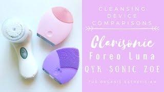 Cleansing Device Comparison: Clarisonic vs. Foreo Luna vs. QYK Sonic ZOE