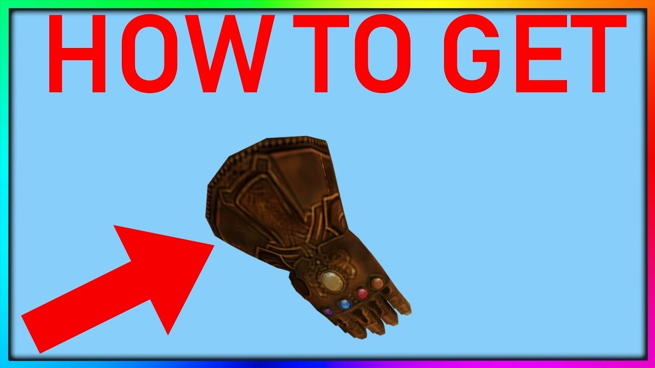 How To Get The Infinity Gauntlet In Roblox Egg Hunt 2019 Youtube