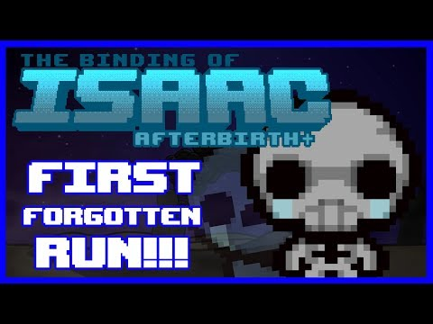FIRST RUN AS FORGOTTEN!!! || The Binding of Isaac: Afterbirth Plus LIVE