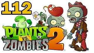 ч.112 Plants vs. Zombies 2 - Wild West - Day 25 (Boss)