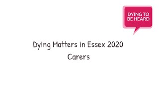 Dying Matters in Essex: Carers