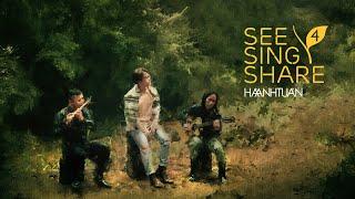 [See Sing Share 4 - Tập 1] Khúc Hát Chim Trời    Hà Anh Tuấn