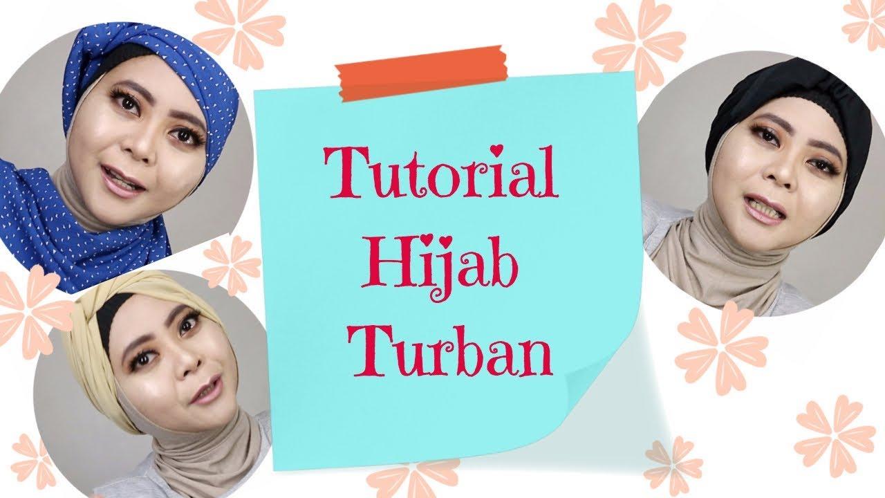 3 Tutorial Hijab Turban Untuk Pipi Chubby Youtube
