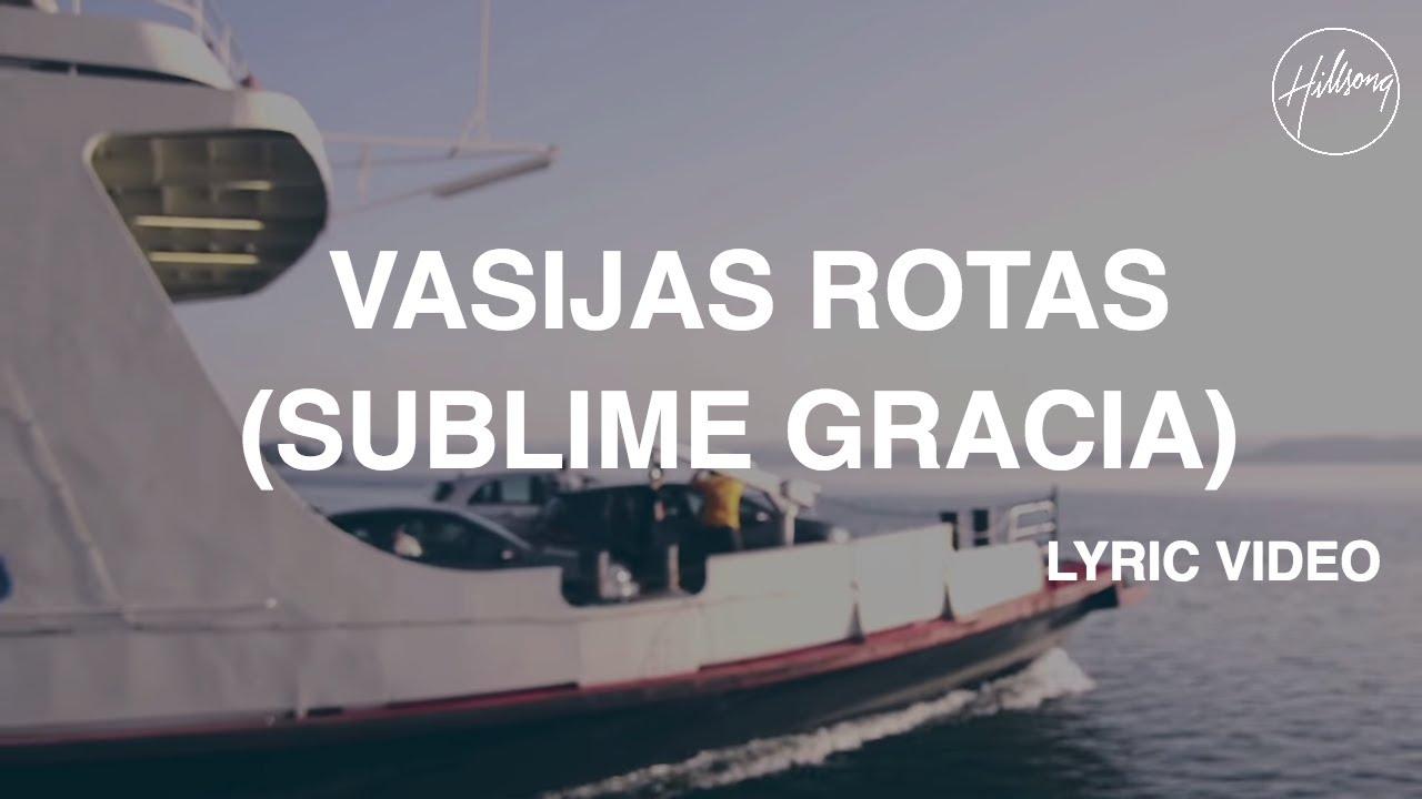 Vasijas Rotas (Sublime Gracia) - Video con letra