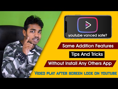 Do Not Use Youtube Vanced App | Video Play After Screen Lock On Youtube #episode-18