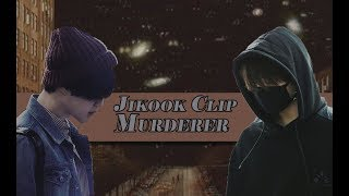 Jikook clip 18+ Murderer