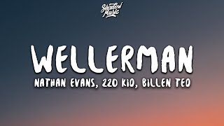 Nathan Evans - Wellerman (Lyrics) (Sea Shanty / 220 KID x Billen Ted Remix)