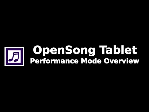 OpenSong Tablet Performance Mode