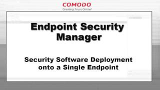 Comodo Endpoint Security Manager Demo