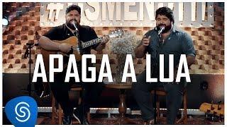 César Menotti & Fabiano - Apaga a Lua (Não Importa o Lugar) [Vídeo Oficial]