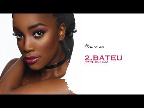 BATEU - IZA (Part. Ruxell) | Dona de Mim