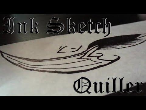 Ink Sketch: Quiller