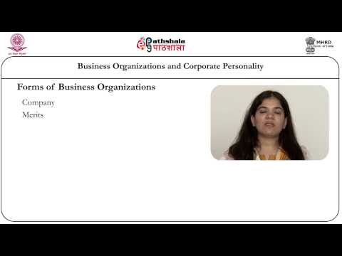 Business organizations and Corporate personality: its nature, advantages, disadvantages and types