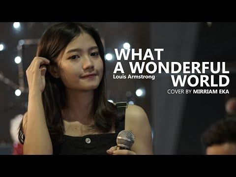 What A Wonderful World cover by Mirriam Eka