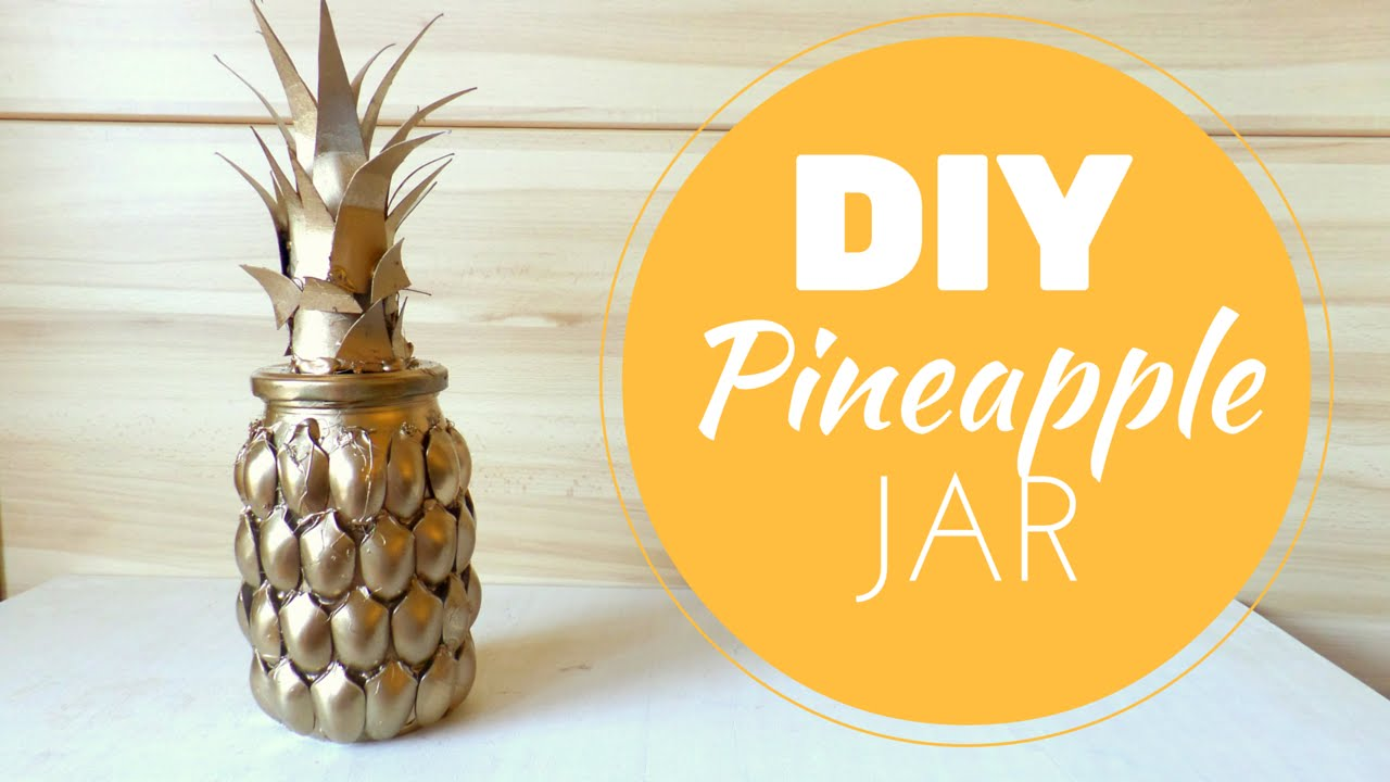 Diy Pineapple Jar Amazing Room Decor Best Out Of Waste