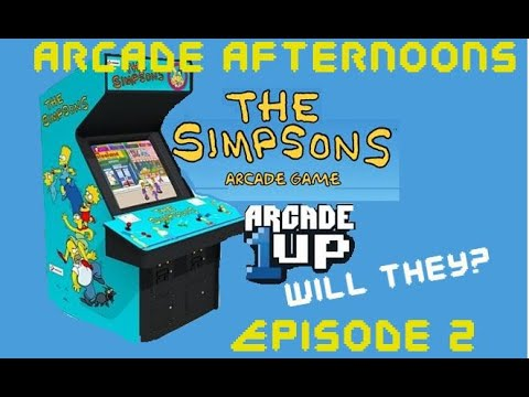 The Simpsons Arcade! Arcade Afternoons Episode 2 - Arcade1Up Will They or Wont They? from The Standard Zone