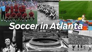 VIDEO: Soccer in Atlanta