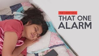 That One Alarm #Cheekybites | The Cheeky DNA