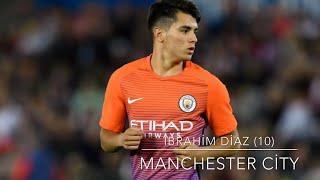 Brahim DİAZ (10) Manchester City – Sublime Skills, Passes, Goals&Assists -(2017)