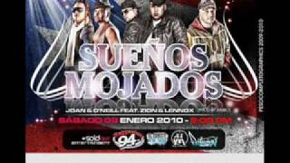 Joan y O´Neil ft Zion y Lennox-Sueños Mojados(Official Remix)