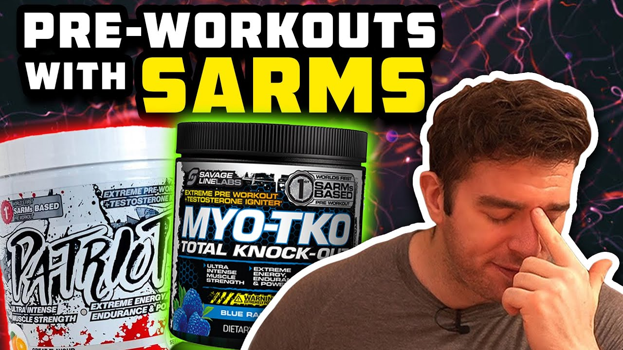Pre-Workouts With SARMs In Them...