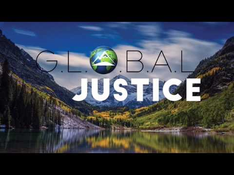 G.L.O.B.A.L Justice: What is Justice? Roundtable _ May 2016