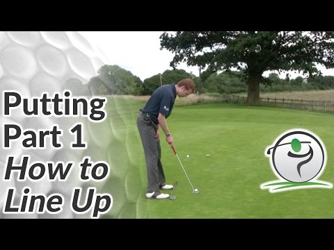 Golf Putting – Part 1 How to Line Up for a Putt