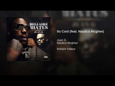 Its Cool (feat. Nautica Mcghee)