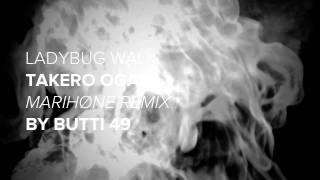 "Butti 49 remix of Takero Ogata ""Ladybug Walk"""