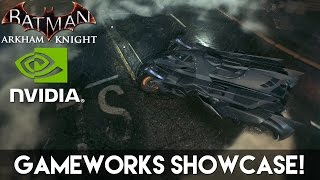 Batman Arkham Knight - Nvidia Gameworks Showcase | 60fps
