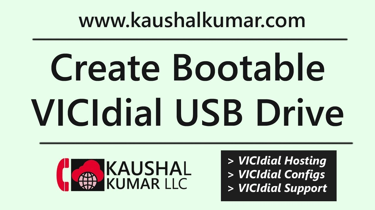 Create Bootable USB Thumb Drive for VICIdial installation - Tutorial by  Kaushal Kumar LLC